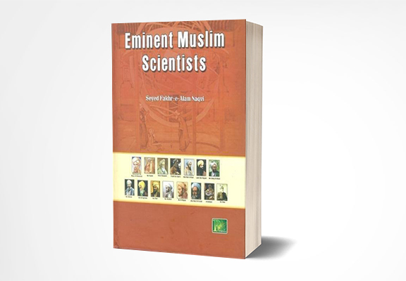 Eminent Muslim Scientists syed fakhre alam naqvi