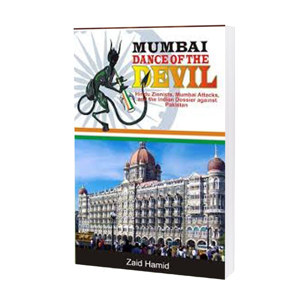 Mumbai – Dance Of The Devil By Zaid Hamid