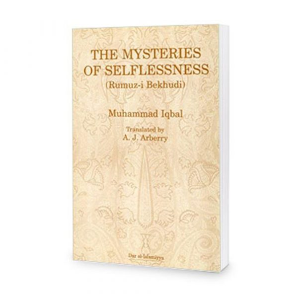 Mysteries of Selflessness by Allama Iqbal (Rumuz-i Bekhudi) In Persian