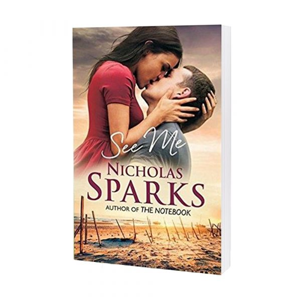 See Me (Novel) By Nicholas Sparks