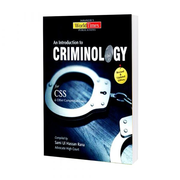 An Introduction to Criminology By Sami ul Hassan Rana JWT