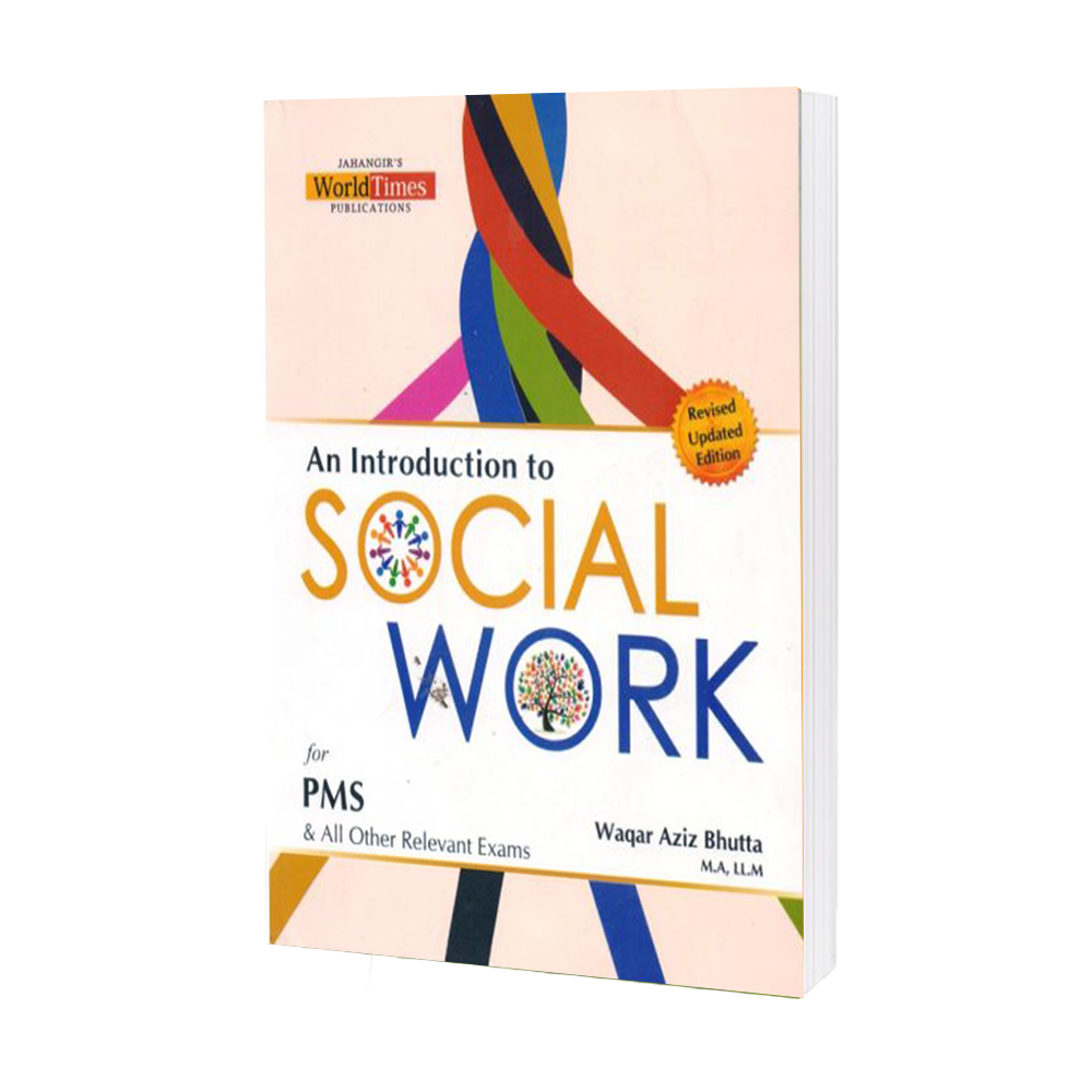 An Introduction to Social Work for PMS and all Other Relevant Exams