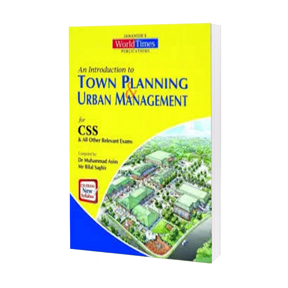 An Introduction to Town Planing & Urban Management (CSS)