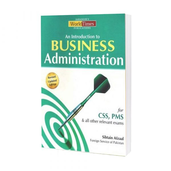 Business Administration (CSS-PMS) By Sibtain Afzaal JWT