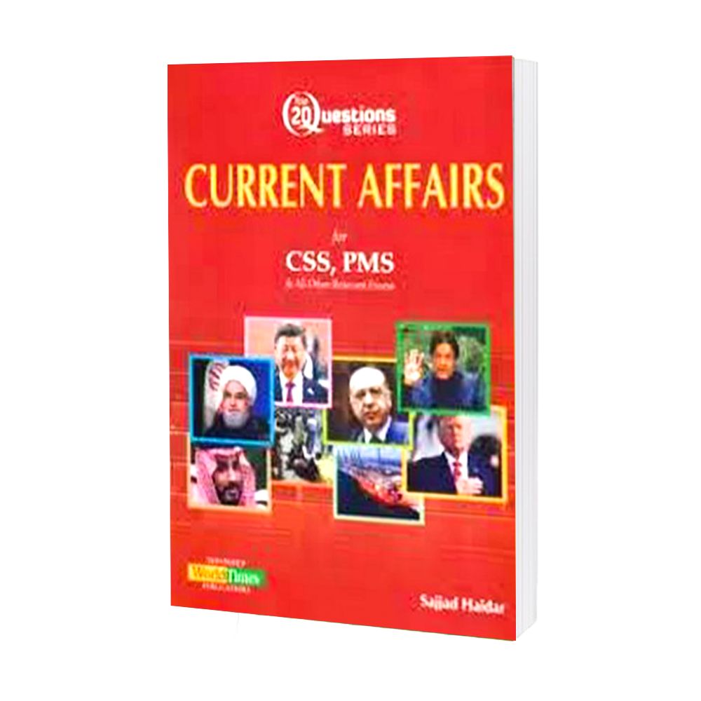 Current Affairs For CSS PMS And Other Relevant Exams