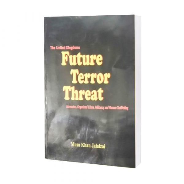 Future Terror Threat by Musa khan jalalzai