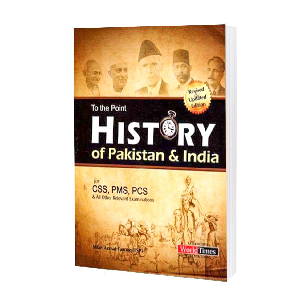 History of India & Pakistan (CSS-PMS) By Mian Azmat Farooq JWT