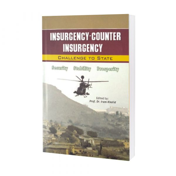 Insurgency-Counter Insurgency (chalange to state) by Dr Iram Khalid