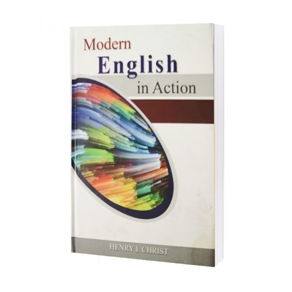 Modern English In Action by HENRY I. VHRIST