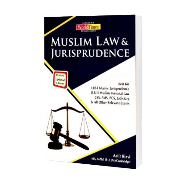 Muslim Law & Jurisprudence (CSS-PMS) By Aatir Rizvi JWT
