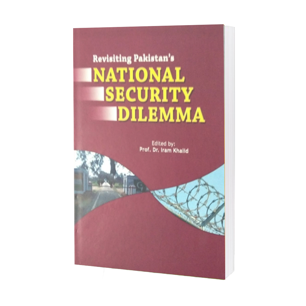 National Security Dilemma By Dr Iram Khalid