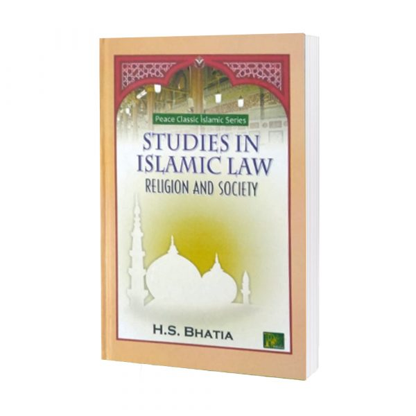Studies in Islamic Law (Religion and Society) H. S. Bhatia