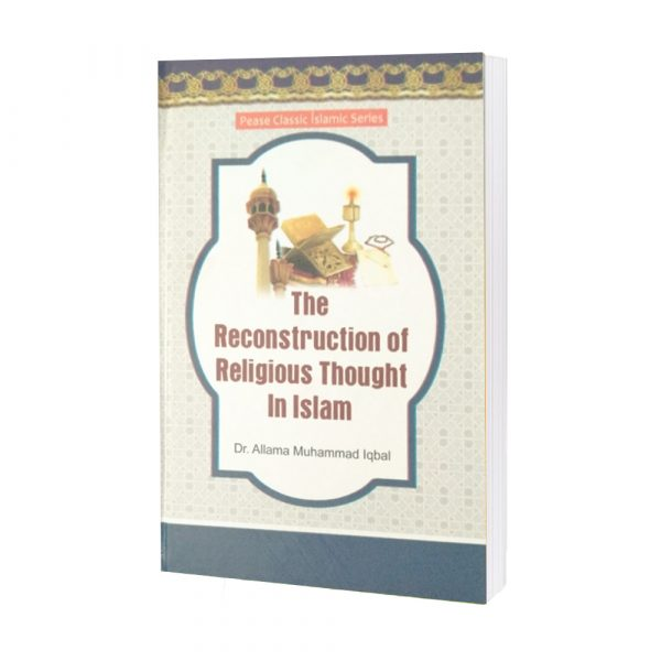 The Reconstruction of Religious By Dr.Allama Muhammad
